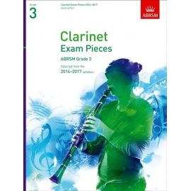 Clarinet Exam Pieces 2014-2017 Grade 3 Score and Part