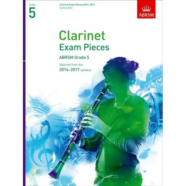 Clarinet Exam Pieces 2014-2017 Grade 5 Score and Part