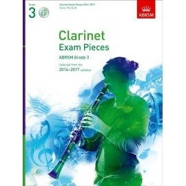 Clarinet Exam Pieces 2014-2017 Grade 3 Score, Part and CD