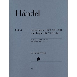 Handel - Six Fugues HWV 605-610 and Fugues HWV611, 612