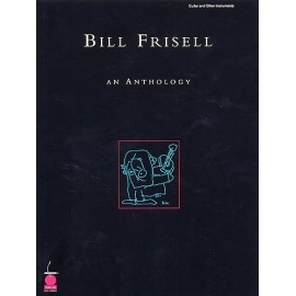 Bill Frisell - An Anthology