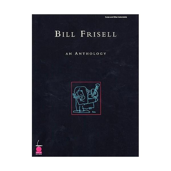 Bill Frisell - An Anthology