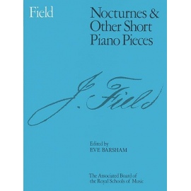 Field Nocturnes and Other Short Piano Pieces