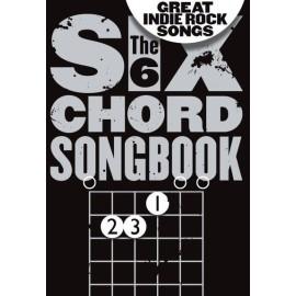 6 Chord Songbook Great Indie Rock Songs