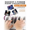 Easiest 5-Finger Piano Collection: Chart Hits Now