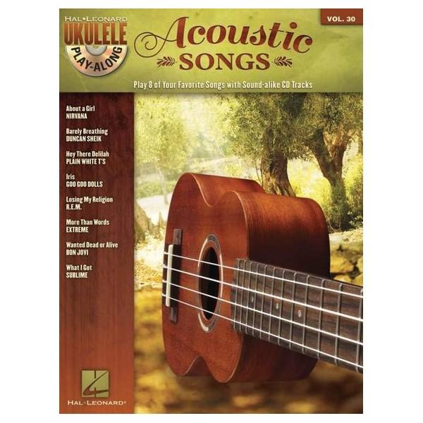 Ukulele Play-Along Volume 30: Acoustic Songs
