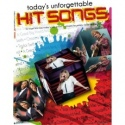 Todays Unforgettable Hit Songs