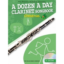A Dozen A Day Clarinet Songbook: Christmas