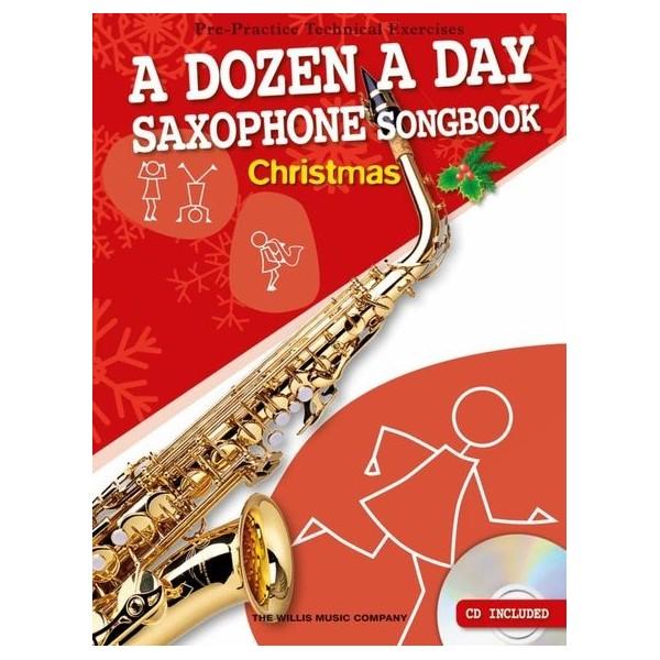 A Dozen A Day Saxophone Songbook: Christmas