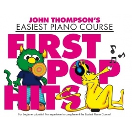 John Thompsons Easiest Piano Course: First Pop Hits