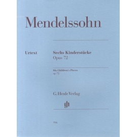 Felix Mendelssohn: Six Childrens Pieces Op. 72
