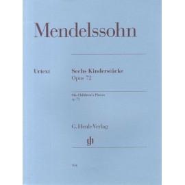 Mendelssohn - Six Childrens Pieces Op. 72