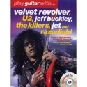 Play Guitar With - Velvet Revolver, U2, Jeff Buckley, The Killers, Jet And Razorlight