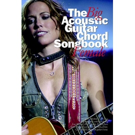 The Big Acoustic Guitar Chord Songbook - Female