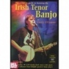 The Complete Guide To Learnin The Irish Tenor Banjo (Book Only)