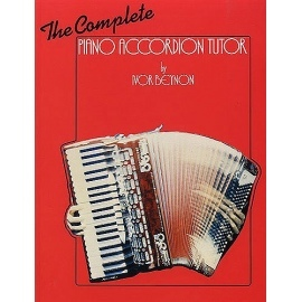 The Complete Piano Accordion Tutor By Ivor Beynon