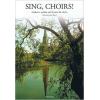 Sing, Choirs