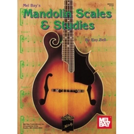 Mel Bays Mandolin Scales & Studies By Ray Bell