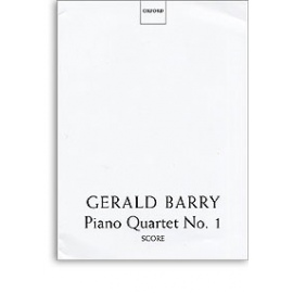 Gerald Barry Piano Quartet No.1 Score