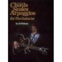 Chords Scales Arpeggios For The Guitarist By Al Politano