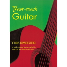 Fast-Track Guitar By Chris Kilvington