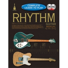 Complete Learn To Play Rhythm Guitar Manual (Book & 2 CDs)