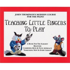 John Thompsons Teaching Little Fingers To Play