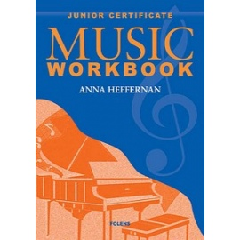 Junior Certificate Music Workbook by Anna Heffernan