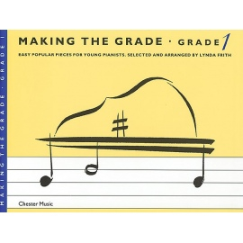 Making The Grade: Grade 1 Piano