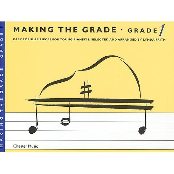 Making The Grade: Grade 1 Piano