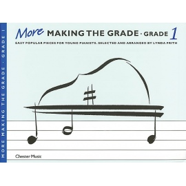 More Making The Grade: Grade 1 Piano