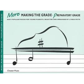 More Making The Grade: Preparatory Grade Piano