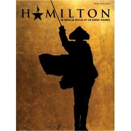 Hamilton: Vocal and Piano Selections