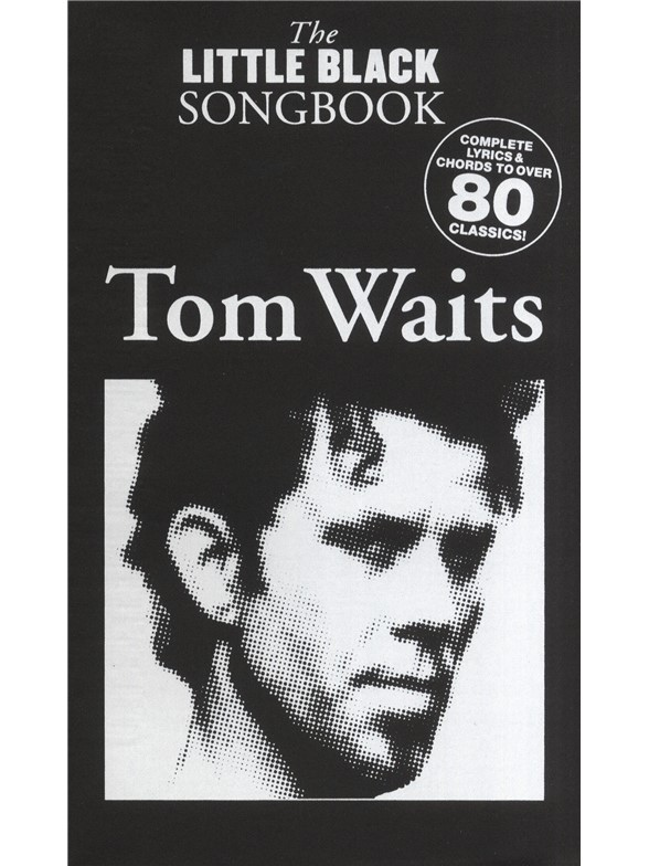 The Little Black Songbook Tom Waits Guitar Savins Music Centre