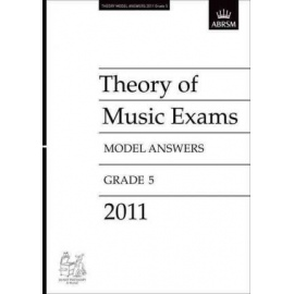 ABRSM: Theory of Music Exams 2011 Model Answers, Grade 5
