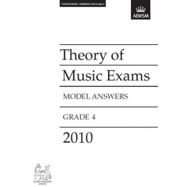 ABRSM: Theory of Music Exams 2010 Model Answers, Grade 4