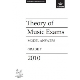 ABRSM: Theory of Music Exams 2010 Model Answers, Grade 7