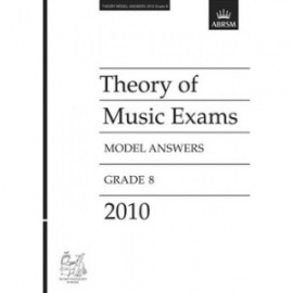 ABRSM: Theory of Music Exams 2010 Model Answers, Grade 8