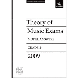 ABRSM: Theory of Music Exams 2009 Model Answers, Grade 2