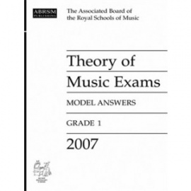 ABRSM: Theory of Music Exams 2007 Model Answers, Grade 1