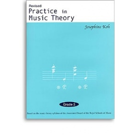 Practice In Music Theory Grade 3 (Revised Edition)