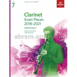 ABRSM CLARINET EXAM PACK 2018-2021 GRADE 7