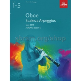 OBOE SCALES AND ARPEGGIOS FROM 2018 ABRSM 1-5