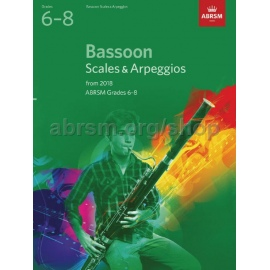 ABRSM BASSOON SCALES AND ARPEGGIOS FROM 2018 GRADE 6-8