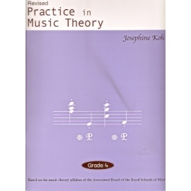 Practice In Music Theory Grade 4 (Revised Edition)