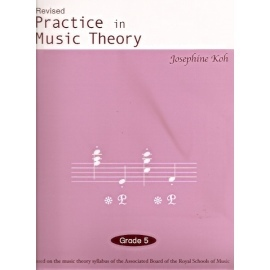 Practice In Music Theory Grade 5 (Revised Edition)