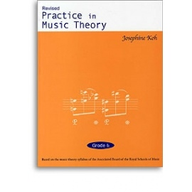 Practice In Music Theory Grade 6 (Revised Edition)