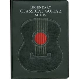 Legendary Classical Guitar Solos