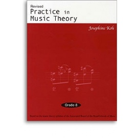 Practice In Music Theory Grade 8 (Revised Edition)
