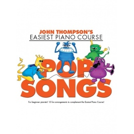 John Thompson's Easiest Piano Course: Pop Songs